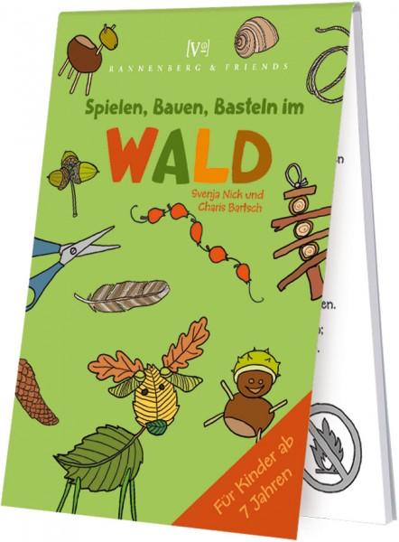 Spieleblöckchen 'Wald - Spielen, Bauen, Basteln' von Svenja Nick / Charts Bartsch