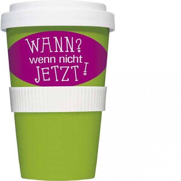 Coffee to go Becher 'Wann, wenn nicht jetzt'
