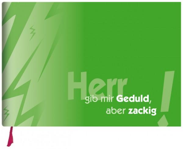 """Notizbuch quer """"Herr gib mir Geduld"""""""