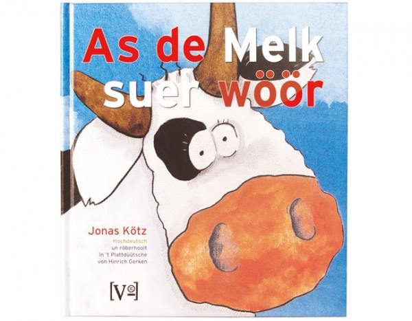 """Jonas Kötz: """"As de Melk suer wöör"""""""