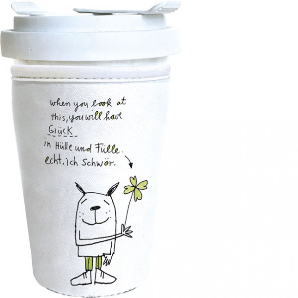 """Cup-Cover to go """"Glück in Hülle und Fülle"""""""
