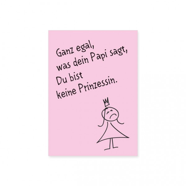 "Postkarte ""Du bist keine Prinzessin"""