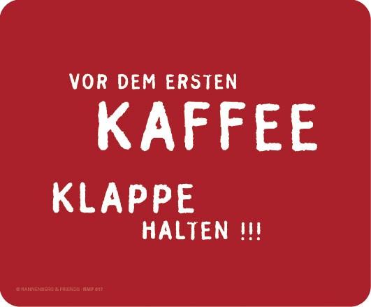 """Maus-Pad """"Vor dem ersten Kaffee"""""""