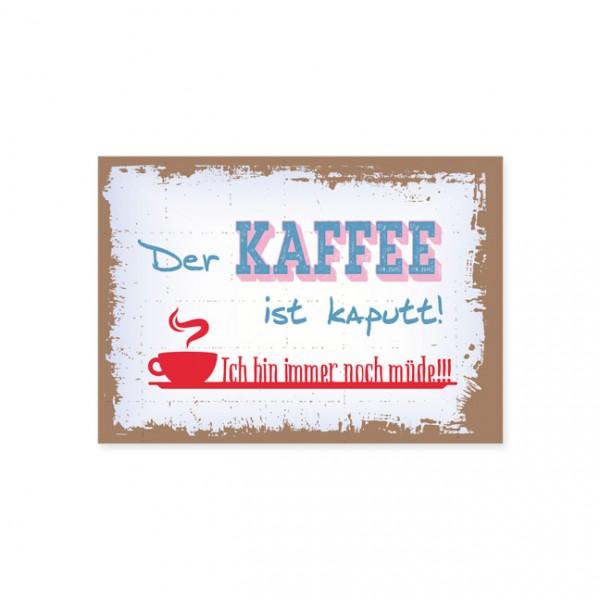 """Postkarte """"Kaffee ist kaputt"""""""