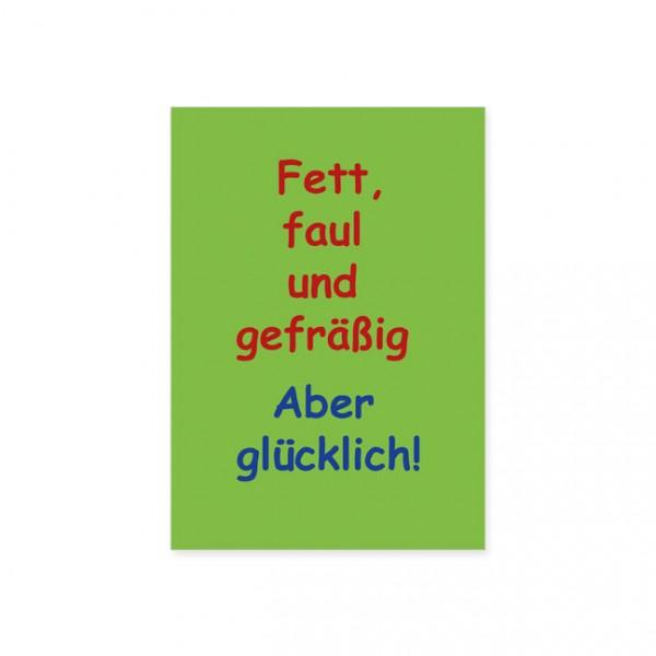 "Postkarte ""Fett, faul, gefräßig"""