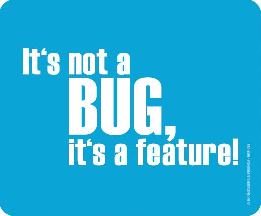 Maus-Pad 'It's not a bug'