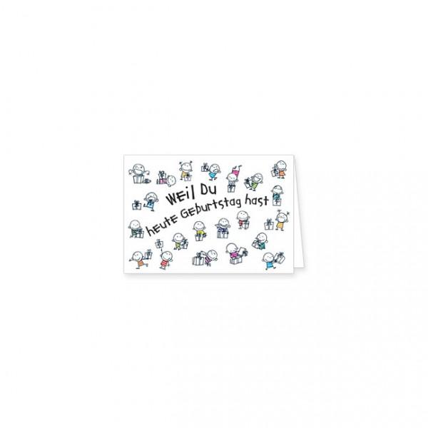 "Mini-Doppelkarte ""Weil du heute Geburtstag hast"""