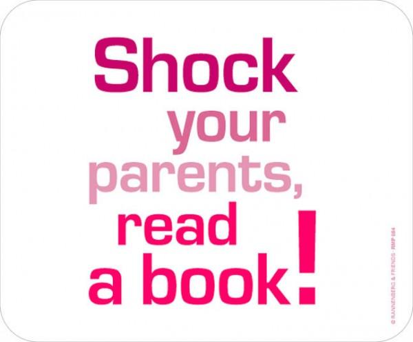 Maus-Pad 'Shock your parents'