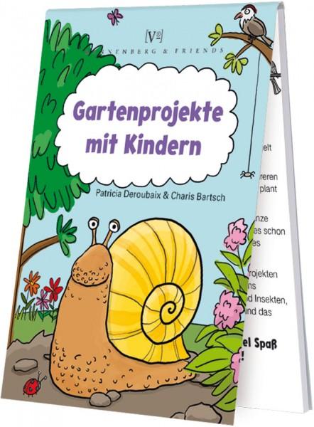 """Spieleblöckchen """"Gartenprojekte mit Kindern"""""""