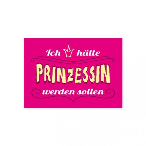 """Postkarte """"Prinzessin wäre schön"""""""