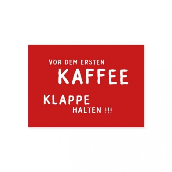 """Postkarte """"Vor dem ersten Kaffee"""""""