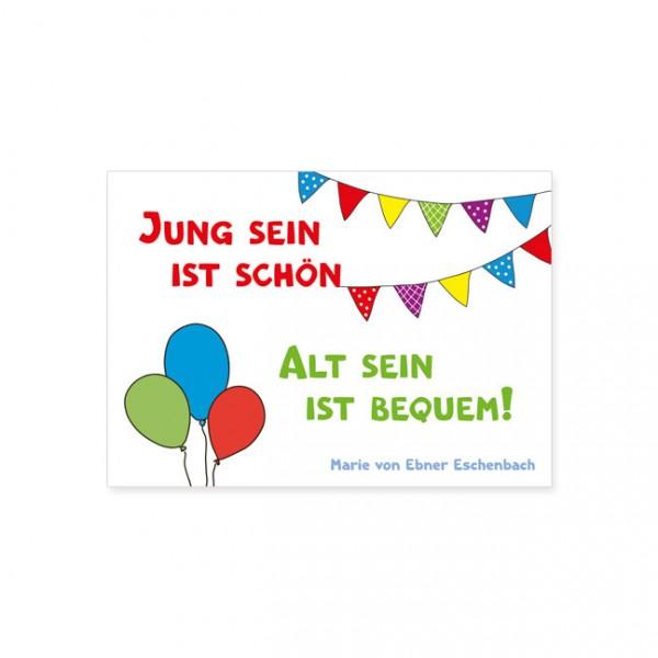 """Postkarte """"Alt sein ist bequem"""""""