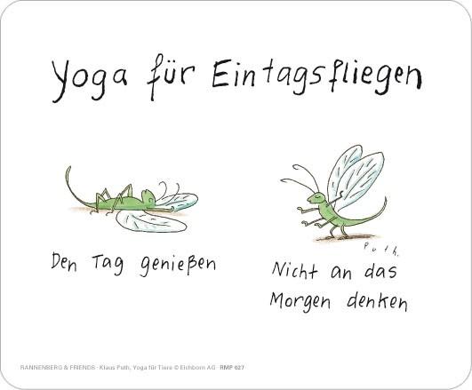 """Maus-Pad """"Yoga für Eintagsfliegen"""""""