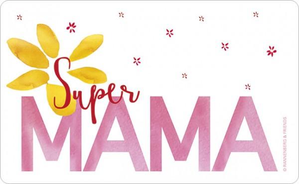 """Brettchen """"Super Mama"""""""