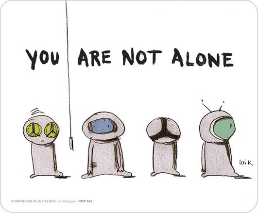 "Maus-Pad ""You are not alone"""