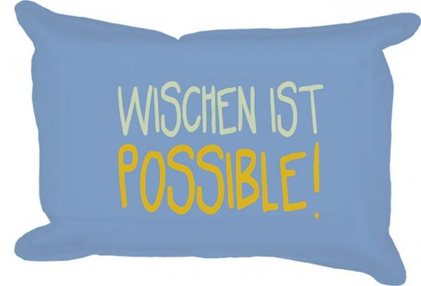 """Wisch """"Wischen ist possible"""""""
