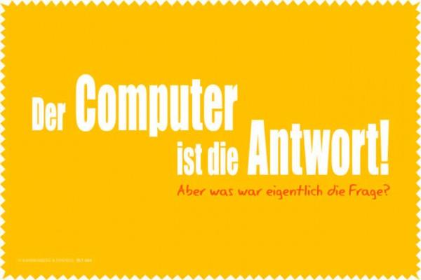 Laptoptuch 'Der Computer ist die Antwort'