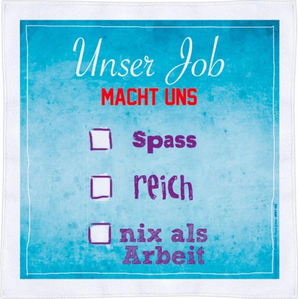Spültuch 'Unser Job'