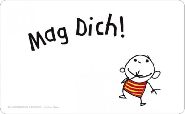 "Brettchen ""Mag Dich!"""