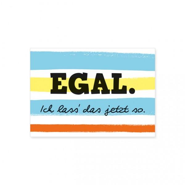 """Postkarte """"Egal"""""""