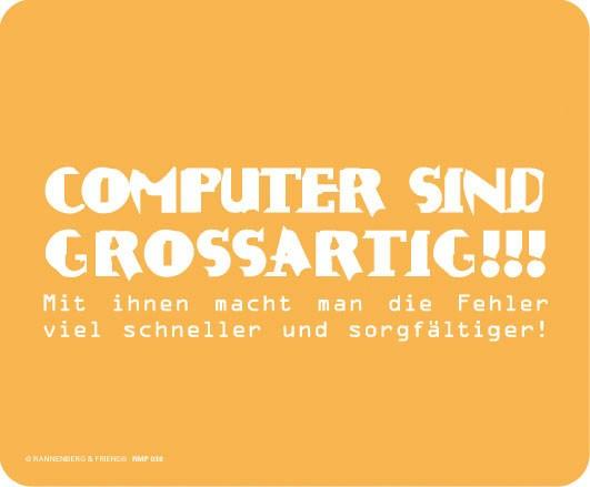 Maus-Pad 'Computer sind großartig'