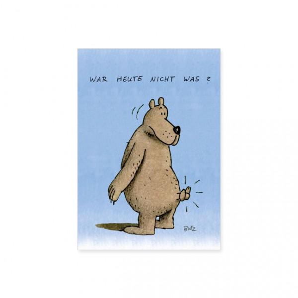 """Postkarte """"War heute nicht was?"""""""
