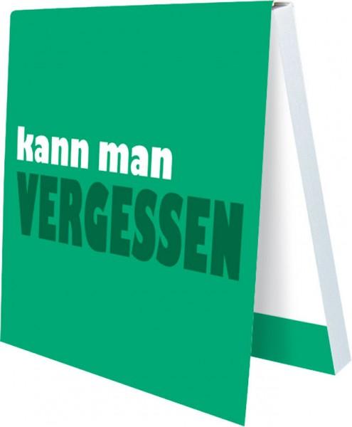 Klebezettel 'Kann man vergessen'