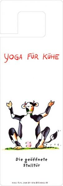 Türhänger 'Yoga für Kühe - Die geöffnete Stalltür'
