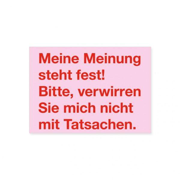 """Postkarte """"Meine Meinung steht fest"""""""