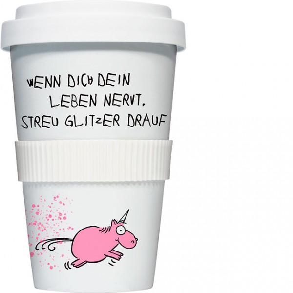 """Coffee to go """"Streu Glitzer drauf"""" von Alexander Holzach"""
