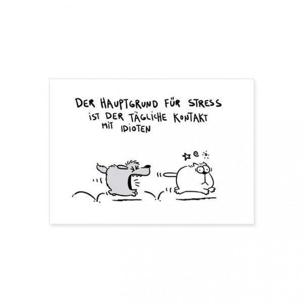 """Postkarte """"Hauptgrund für Stress"""""""