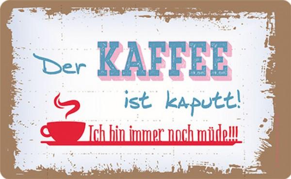 Frühstücksbrettchen 'Kaffee ist kaputt'