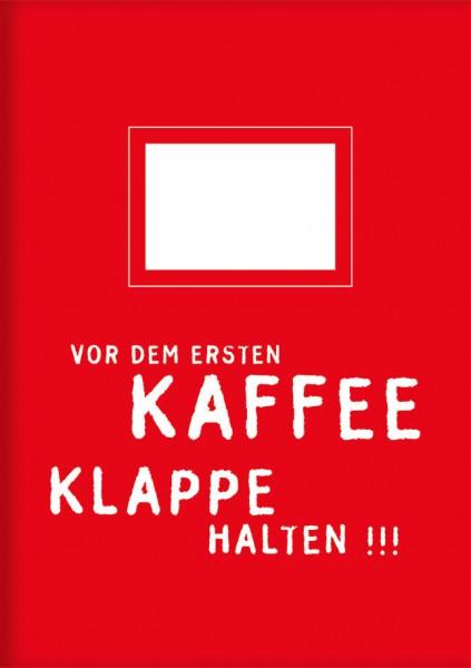 Kladden A5 'Vor dem ersten Kaffee'