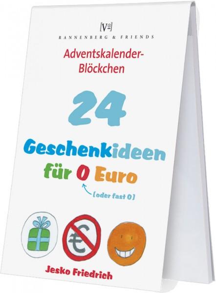 Adventskalenderblöckchen '24 Geschenkideen für 0 Euro' von Jesko Friedrich -RSBW 006