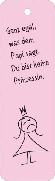 """Lesezeichen """"Du bist keine Prinzessinn"""""""