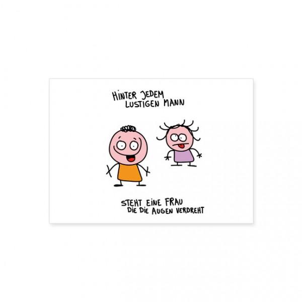 """Postkarte """"Hinter jedem lustigen Mann"""""""